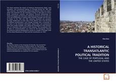 Bookcover of A HISTORICAL TRANSATLANTIC POLITICAL TRADITION