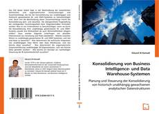 Capa do livro de Konsoliderung von Business Intelligence- und Data Warehouse-Systemen