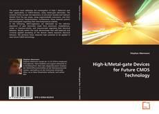 Couverture de High-k/Metal-gate Devices for Future CMOS Technology