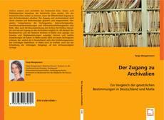 Borítókép a  Der Zugang zu Archivalien - hoz