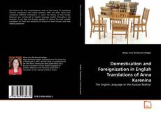 Bookcover of Domestication and Foreignization in English Translations of Anna Karenina