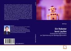 Portada del libro de Ein Roboter lernt  Laufen