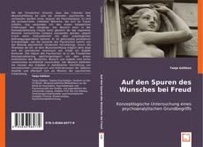 Couverture de Auf den Spuren des Wunsches bei Freud