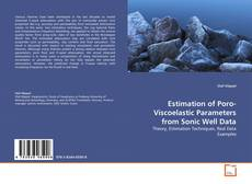 Bookcover of Estimation of Poro-Viscoelastic Parameters from Sonic Well Data
