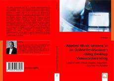 Обложка Applied Music Lessons in an Online Environment Using Desktop Videoconferencing