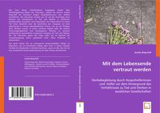 Buchcover von Mit dem Lebensende vertraut werden.