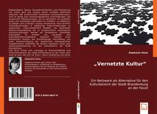 "Bookcover of ""Vernetzte Kultur"""