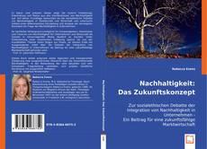 Bookcover of Nachhaltigkeit: Das Zukunftskonzept