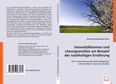 Capa do livro de Umweltdilemmas und Lösungsansätze am Beispiel der nachhaltigen Ernährung
