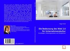 Bookcover of Die Bedeutung des Web 2.0 für Unternehmenskultur