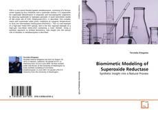 Biomimetic Modeling of Superoxide Reductase kitap kapağı