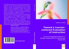 Toward a Learner-centered Evaluation of Instruction kitap kapağı