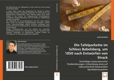 Bookcover of Die Tafelparkette im Schloss Babelsberg, um 1850 nach Entwürfen von Strack
