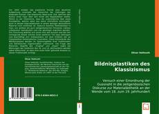Copertina di Bildnisplastiken des Klassizismus