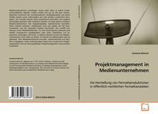 Copertina di Projektmanagement in Medienunternehmen