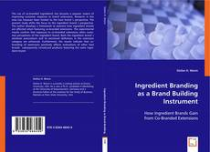 Bookcover of Ingredient Branding as a Brand Building Instrument