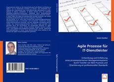 Bookcover of Agile Prozesse für IT-Dienstleister