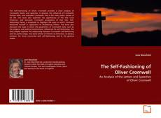 Bookcover of The Self-Fashioning of Oliver Cromwell