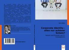 Corporate Identity - alles nur schöner Schein? kitap kapağı