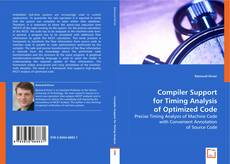 Bookcover of Compiler Support for Timing Analysis of Optimized Code