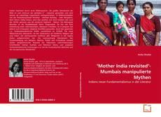"Capa do livro de ""Mother India revisited""- Mumbais manipulierte Mythen"