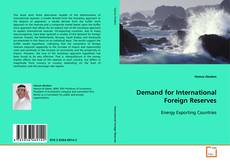 Couverture de Demand for International Foreign Reserves