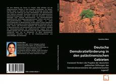 Deutsche Demokratieförderung in den palästinensischen Gebieten kitap kapağı