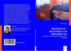 Portada del libro de Alkoholismus - Beschreiben und Behandeln aus systemischer Sicht