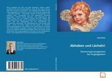 Buchcover von Abheben und Lächeln!