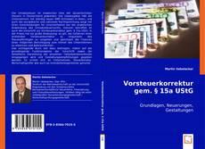 Bookcover of Vorsteuerkorrektur gem. § 15a UStG