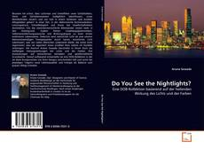 Bookcover of Do You See the Nightlights?
