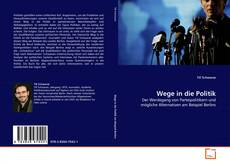 Bookcover of Wege in die Politik