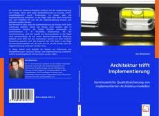 Bookcover of Architektur trifft Implementierung