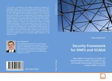 Security Framework for DNP3 and SCADA kitap kapağı