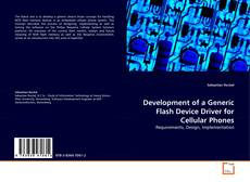 Bookcover of Development of a Generic Flash Device Driver for Cellular Phones