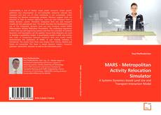 Bookcover of MARS - Metropolitan Activity Relocation Simulator