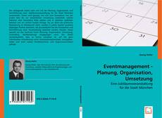Bookcover of Eventmanagement - Planung, Organisation, Umsetzung