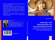 Couverture de Leistungs- und Übemotivation im Instrumentalunterricht
