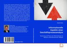 Informationelle Aspekte einer Geschäftsprozessanalyse的封面