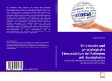 Capa do livro de Emotionale und physiologische Stressreaktion bei Patienten mit Sozialphobie