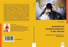 Bookcover of Ausländische Direktinvestitionen in der Ukraine