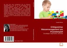 Bookcover of Erfolgreiches Messemanagement am Praxisbeispiel