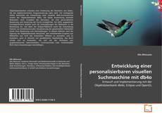 Buchcover von Entwicklung einer personalisierbaren visuellen Suchmaschine mit db4o