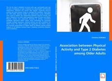 Bookcover of Association between Physical Activity and Type 2 Diabetes among Older Adults