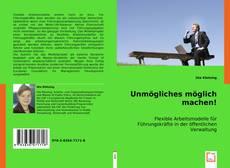 Buchcover von Unmögliches möglich machen!