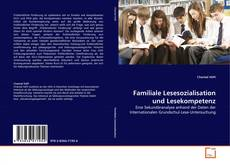 Обложка Familiale Lesesozialisation und Lesekompetenz