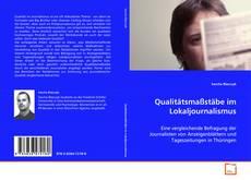 Bookcover of Qualitätsmaßstäbe im Lokaljournalismus