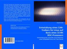 Portada del libro de Entwicklung eines CAN-Treibers für Linux auf Basis eines 32-Bit RISC-Prozessors