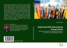 Bookcover of Exploring NGO Educational Project Work