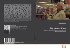 Bookcover of Die neuen Alten